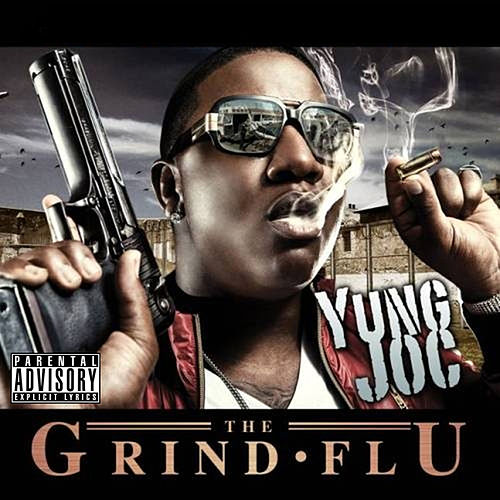 Grind Flu by Yung Joc