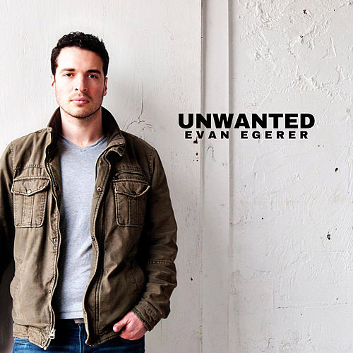 Unwanted by Evan Egerer