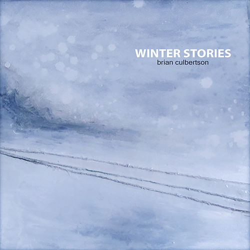 Winter Stories by Brian Culbertson