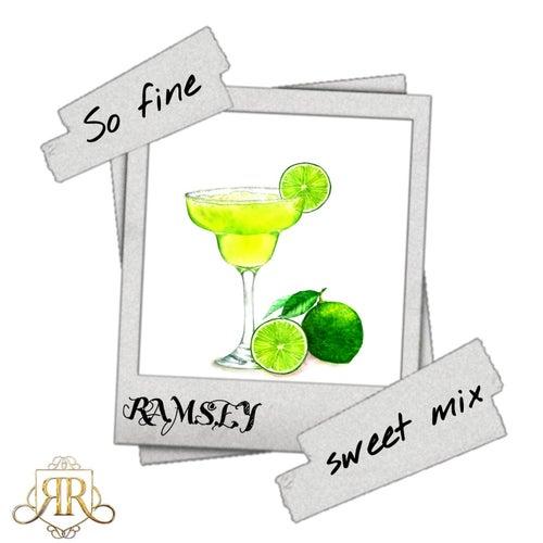 So Fine (Sweet Mix) de Ramsey