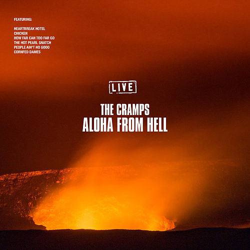 Aloha From Hell (Live) de The Cramps
