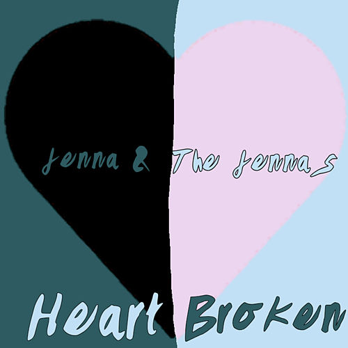 HeartBroken by Jenna
