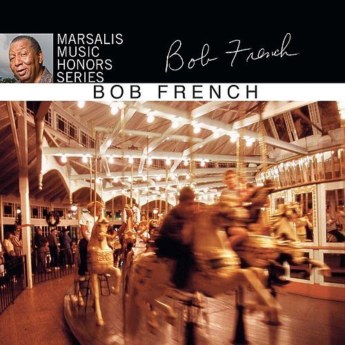 Marsalis Music Honors Series by Bob French