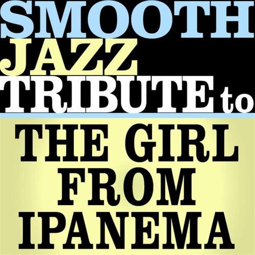 The Girl From Ipanema - Single von Smooth Jazz Allstars