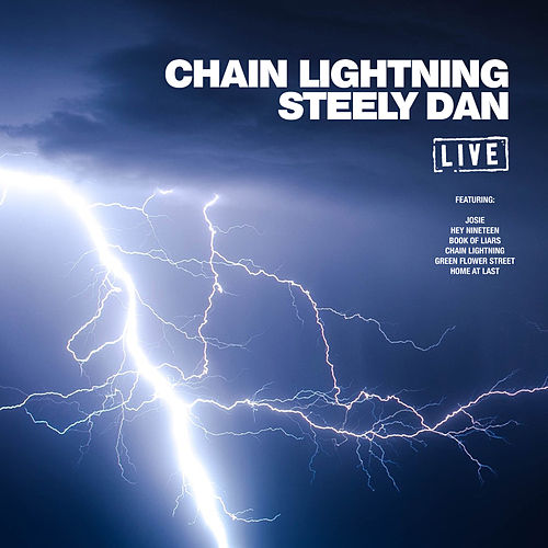 Chain Lightning (Live) de Steely Dan