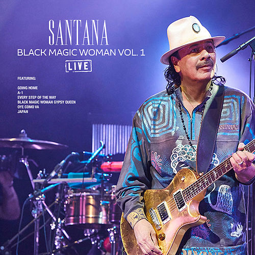 Black Magic Woman Vol. 1 (Live) by Santana