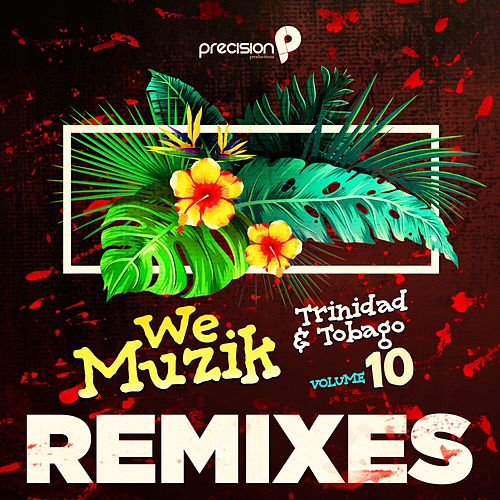 We Muzik, Vol. 10 (Remixes) de Various Artists
