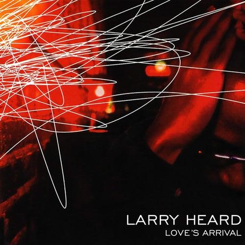 Love's Arrival van Larry Heard