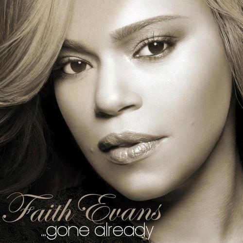 Gone Already by Faith Evans