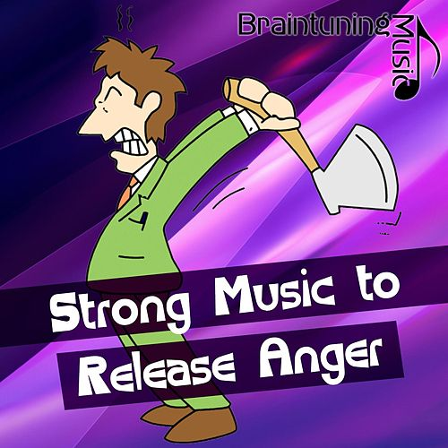 Strong Music to Release Anger von Various Artists