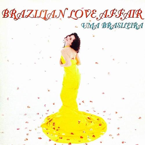 Uma Brasileira (Expanded Edition) de Brazilian  Love  Affair