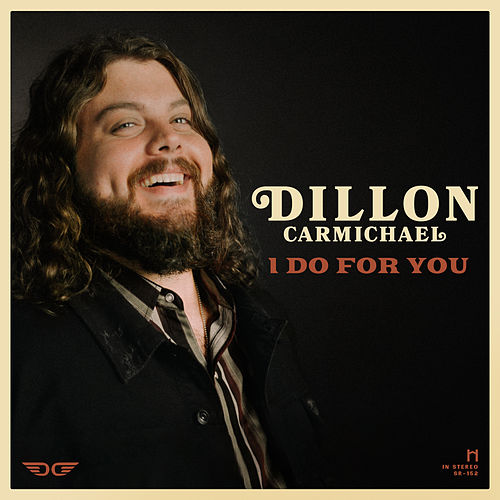 I Do for You by Dillon Carmichael
