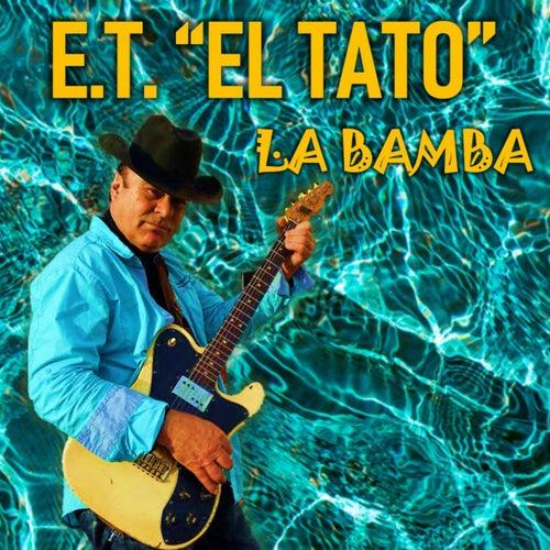 La Bamba by ET
