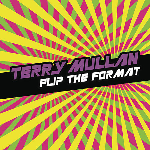 Flip The Format (Continuous DJ Mix By Terry Mullan) de Various Artists
