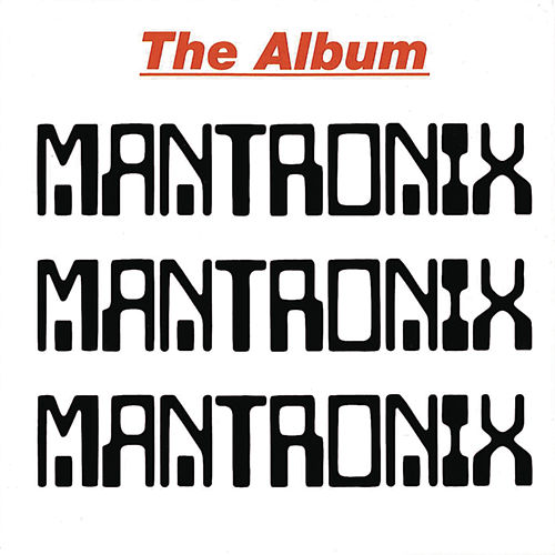 The Album von Mantronix