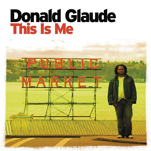 This Is Me (Continuous DJ Mix By Donald Glaude) de Various Artists