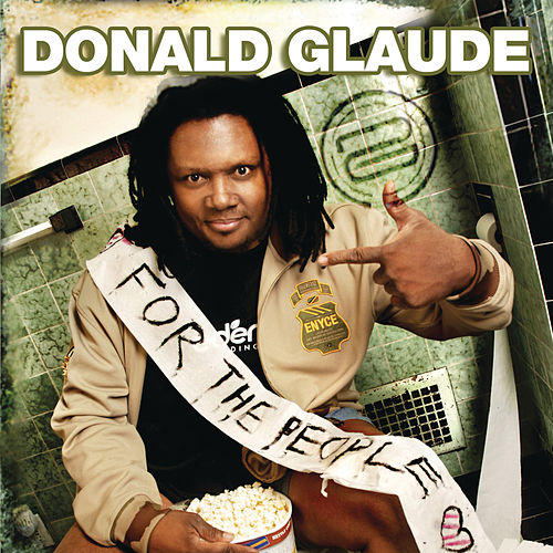 For The People 'Live' (Continuous DJ Mix By Donald Glaude) de Various Artists