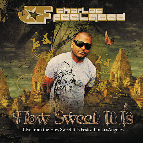 How Sweet It Is 'Live' (Continuous DJ Mix By Charles Feelgood) de Various Artists