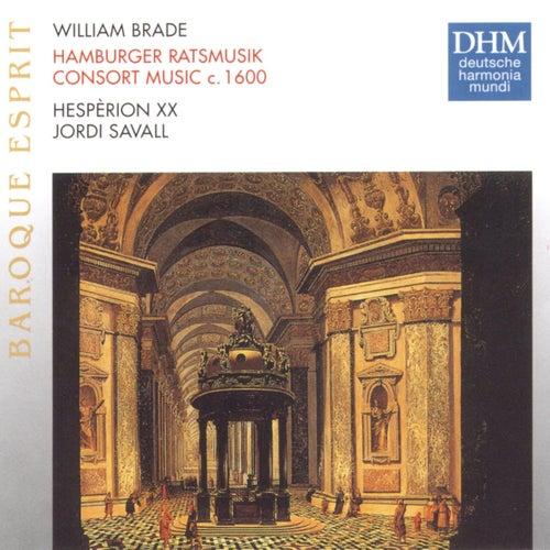 Brade: Hamburger Ratsmusik (Consort Music Ca. 1600) de Jordi Savall