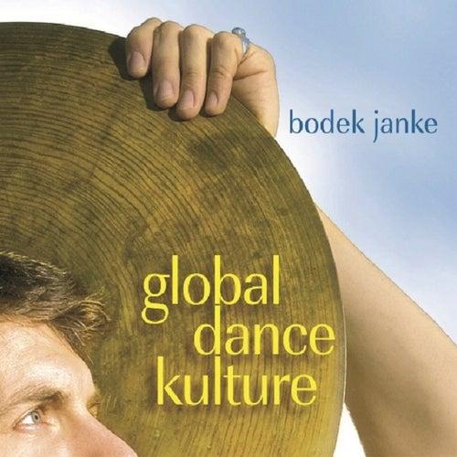 Global.Dance.Kulture by Bodek Janke