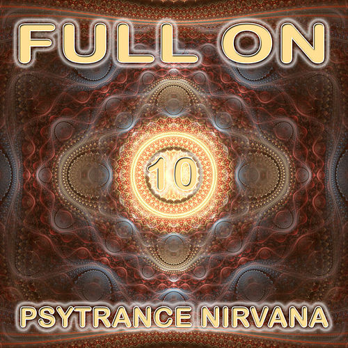 Full On Psytrance Nirvana V10 by Various Artists