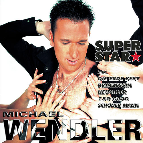 Superstar by Michael Wendler