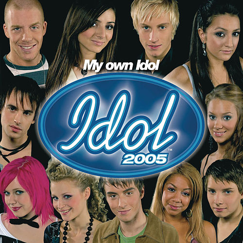 My Own Idol - Idol 2005 by Various Artists