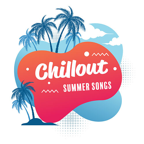 Chillout Summer Songs: Chilled Ibiza, Hot Summer Vibes, Pure Holiday Chillout, Chillout Summer Hits de Today's Hits!