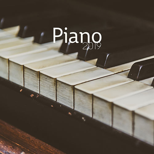 Piano Collection 2019: Beautiful Piano for Relaxation, Classical Jazz to Rest, Sleep, Instrumental Jazz Music Ambient von Instrumental