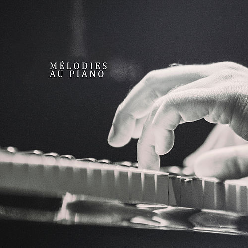 Mélodies au piano von Acoustic Hits