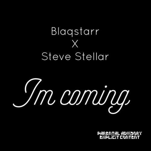 I'm Coming de DJ Blaqstarr