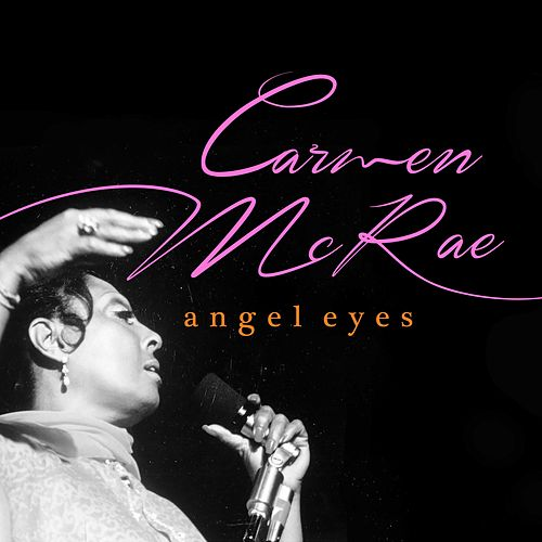 Angel Eyes de Carmen McRae