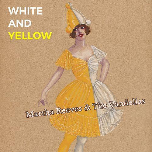 White and Yellow von Martha and the Vandellas