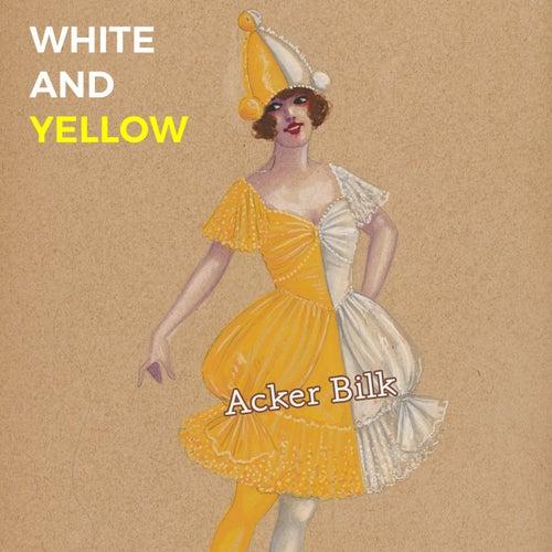 White and Yellow de Acker Bilk