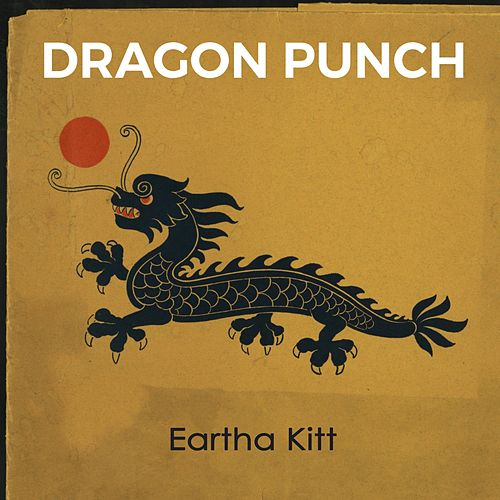 Dragon Punch de Eartha Kitt