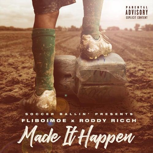 Made It Happen EP by Fliboimoe