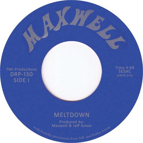 Meltdown by Maxwell