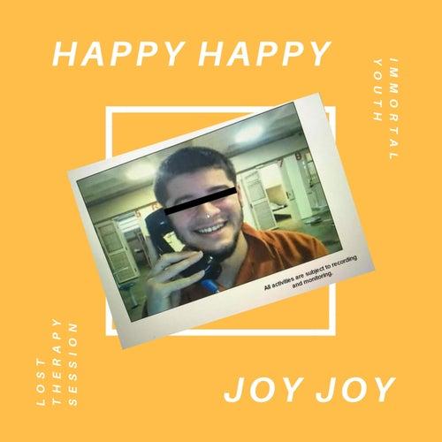 Happy Happy Joy Joy by Immortal Youth