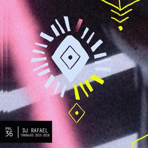 Trabajos 2015: 2018 - EP by DJ Rafael