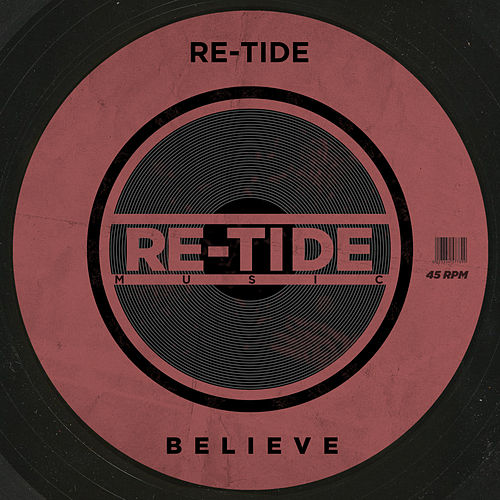 Believe by Re-Tide