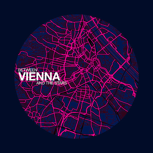 Between Vienna and the Stars von Nhoah
