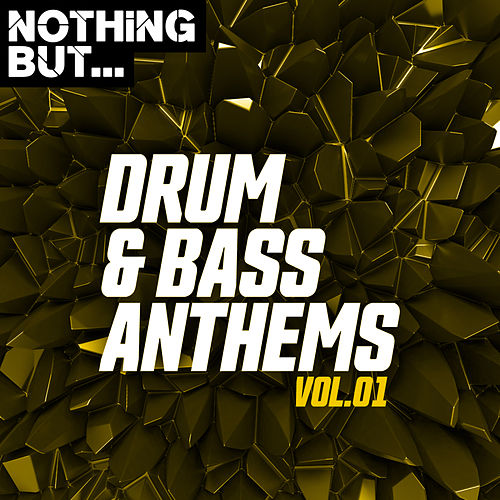 Nothing But... Drum & Bass Anthems, Vol. 01 - EP by Various Artists