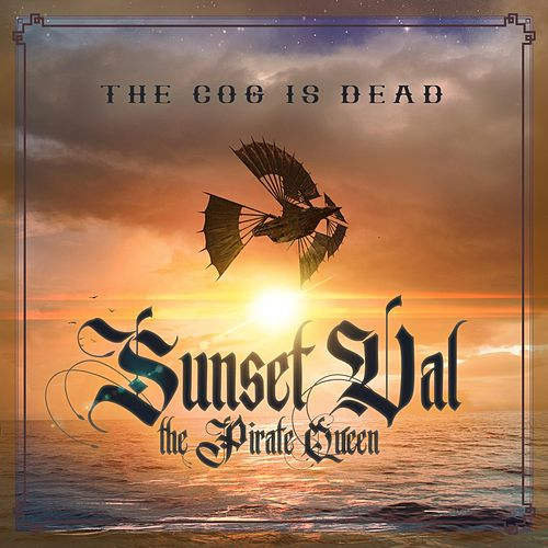 Sunset Val the Pirate Queen by The Cog is Dead