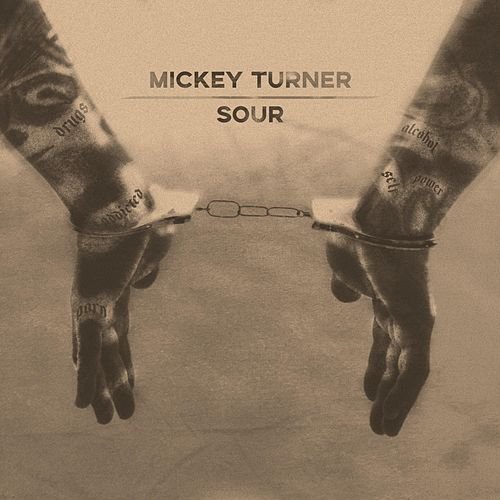 Sour by Mickey Turner