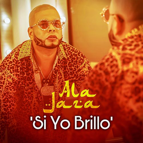 Si Yo Brillo by Ala Jaza