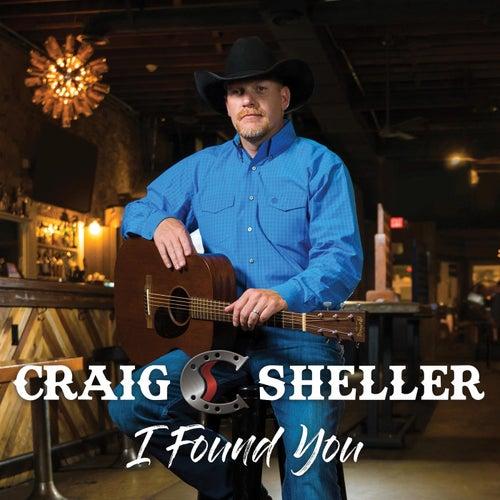 I Found You by Craig Sheller