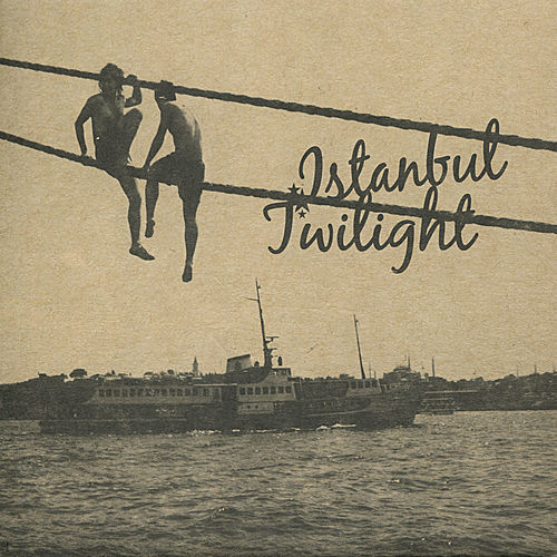 Istanbul Twilight de Various Artists