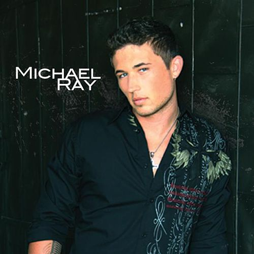 Michael Ray von Michael Ray