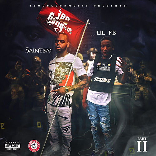 300 Gang Is Us, Pt.2 by Saint300