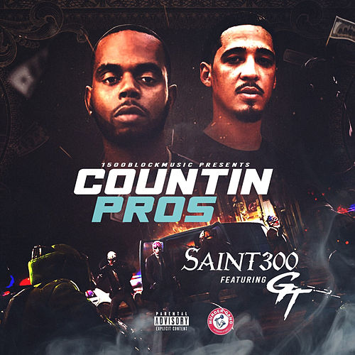Countin Pros by Saint300